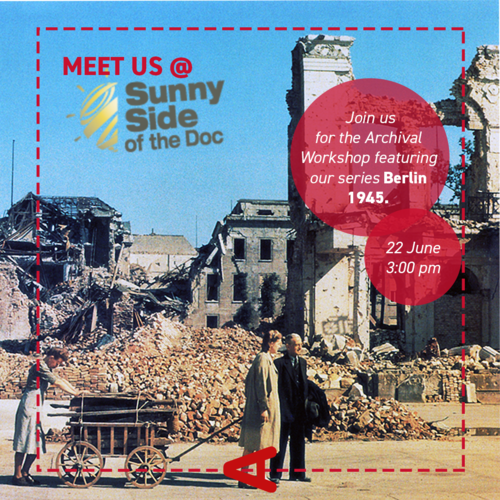"Press Release: Autentic Distribution presents high-end doc ""Berlin 1945"" in history workshop at Sunny Side of the Doc 2020!"