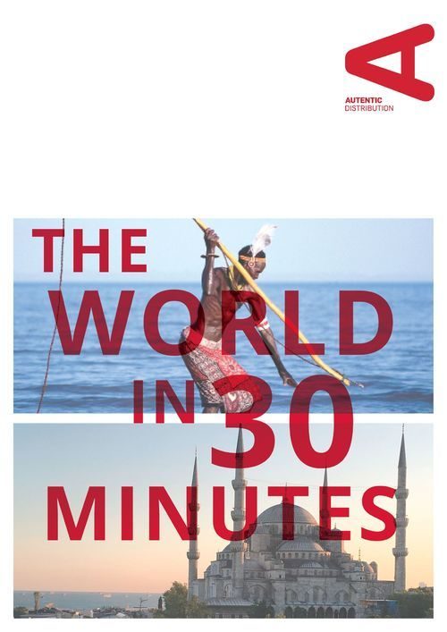 THE WORLD IN 30 MINUTES