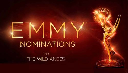 Emmy Nomination for the Wild Andes!!