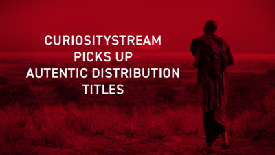 Press Release: CuriosityStream adds several Autentic Distribution programs to its service